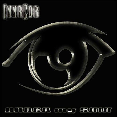 Under My Skin by Innrcor