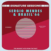 The Signature Sessions by Sergio Mendes