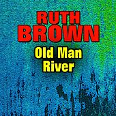 Old Man River von Ruth Brown