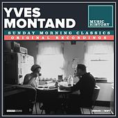 Sunday Morning Classics de Yves Montand