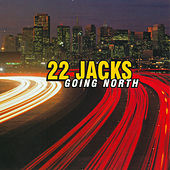 Going North by 22 Jacks