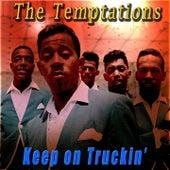Keep on Truckin' de The Temptations