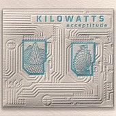 Acceptitude by KiloWatts