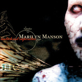 Antichrist Superstar by Marilyn Manson
