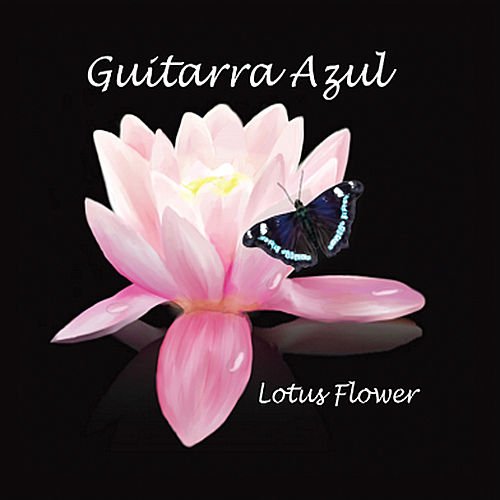 Lotus flower by guitarra azul napster album mightylinksfo