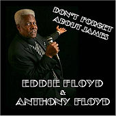 Don't Forget About James by Eddie Floyd