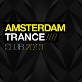 Amsterdam Trance Club 2014 - EP by Various Artists