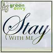 Stay With Me de Green Envy