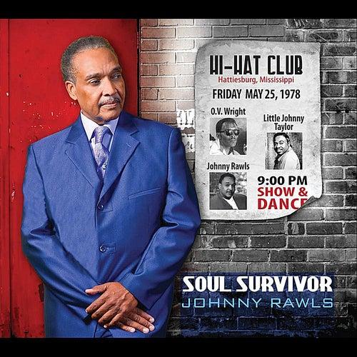 Soul Survivor by Johnny Rawls