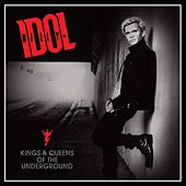 Kings & Queens Of The Underground de Billy Idol