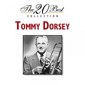 The 20 Best Collection de Tommy Dorsey