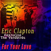 For Your Love de Eric Clapton