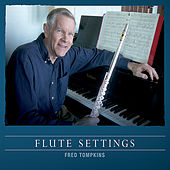Flute Settings von Fred Tompkins