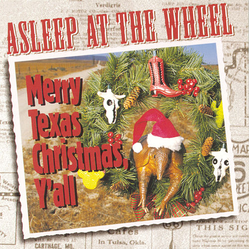 Merry Texas Christmas, Y'all by Asleep at the Wheel