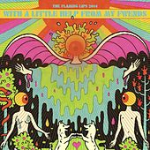 With A Little Help From My Fwends by The Flaming Lips