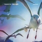 Cruise de Takkyu Ishino