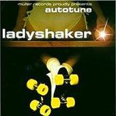 Ladyshaker by Autotune