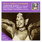 Musical Moments to Remember: Joséphine Baker, Vol. 2 (2014 Digital Remaster) by Joséphine Baker