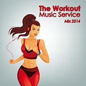 The Workout Music Service Mix 2014 by Various Artists