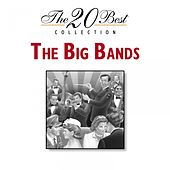 The 20 Best Collection: The Big Bands de Various Artists