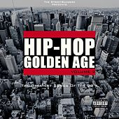 Hip-Hop Golden Age, Vol. 2 (The Greatest Songs of the 90's) [The Streetbangerz Presents] de Various Artists