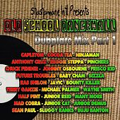 Old School Dancehall Dubplate Mix, Vol. 1 (Shashamane International Presents) by Various Artists
