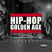 Hip-Hop Golden Age, Vol. 4 (The Greatest Songs of the 90's) [The Streetbangerz Presents] de Various Artists
