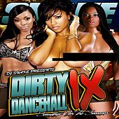 Dirty Dancehall 9 by Various Artists