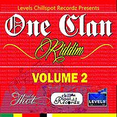 One Clan Riddim, Vol. 2 (Levels Chill Spot Recordz) by Various Artists