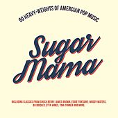 Sugar Mama by Various Artists