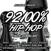 92100% Hip-hop, vol. 3 (Noir sur blanc) von Various Artists