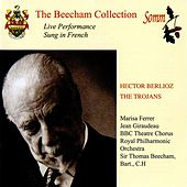 Berlioz: The Trojans (The Beecham Collection) by Various Artists