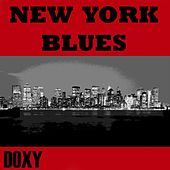 New York Blues (Doxy Collection, Remastered) by Various Artists
