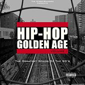 Hip-Hop Golden Age, Vol. 1 (The Greatest Songs of the 90's) [The Streetbangerz Presents] von Various Artists