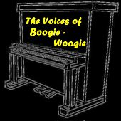 The Voices of Boogie-Woogie by Various Artists