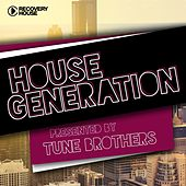 House Generation Presented by Tune Brothers von Various Artists