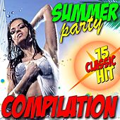 Summer Party Compilation (15 Classic Hit) by Various Artists
