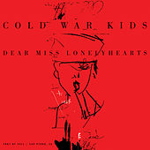 Dear Miss Lonelyhearts de Cold War Kids
