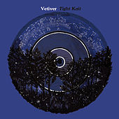 Tight Knit von Vetiver