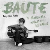 Yo Quisiera Amar Como Los Sabios (Baby Noel Remix) de Carlos Baute