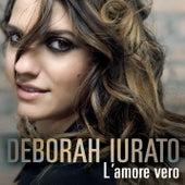 L'amore vero di Deborah Iurato