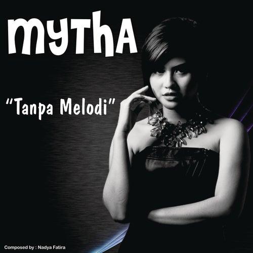 Tanpa Melodi by Mytha