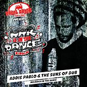 Melodica In The Dance - Single by Addis Pablo