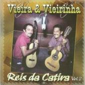 Reis da Catira,  Vol. 2 von Vieira E Vieirinha