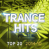 Trance Hits Top 20 - 2014-10 by Various Artists