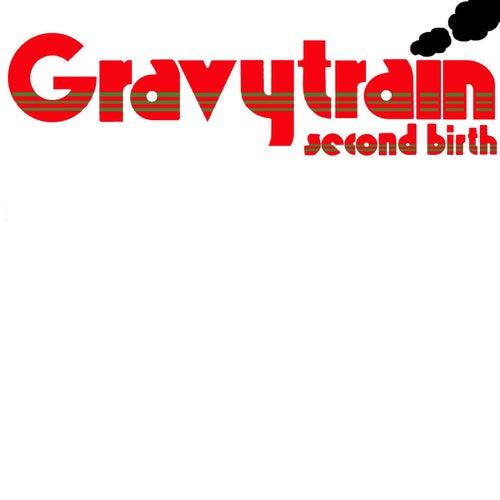 Second Birth by GRAVY TRAIN!!!!