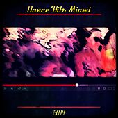 Dance Hits Miami 2014 by Various Artists