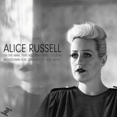I'm the Man, That Will Find You de Alice Russell