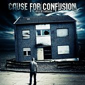 Days of Confusion by Cause for Confusion