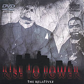 Rise to Power by The Relatives